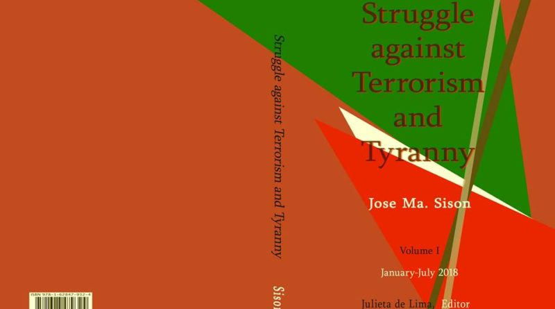 A Review of Jose Ma. Sison's Struggle Against Terrorism and Tyranny