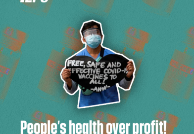 PEOPLE'S HEALTH OVER PROFIT! Communize patent rights of COVID-19 vaccine, Break Big Pharmas and Imperialist Control over the World's Health Industry!